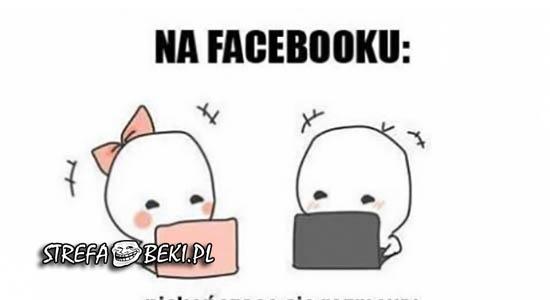 Rozmowa na Facebooku vs rozmowa osobiście