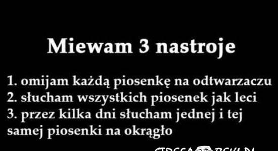Miewam 3 nastroje