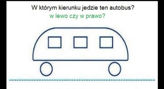 W którym kierunku jedzie ten autobus? W lewo czy prawo?