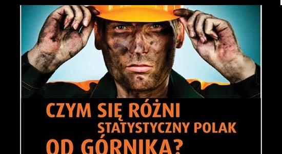 Nie jestem górnikiem, ja utrzymuję górników