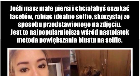 Metoda powiększania piersi na selfie :D