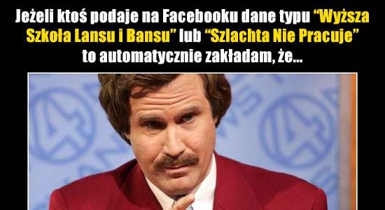 Jeśli ktoś na Facebooku podaje dane tego typu, to...