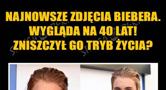 Najnowsze zdjęcia Biebera! Wygląda jakby miał 40 lat :o