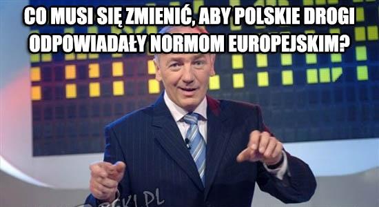 Co musi się zmienić, aby polskie drogi odpowiadały normom euro?