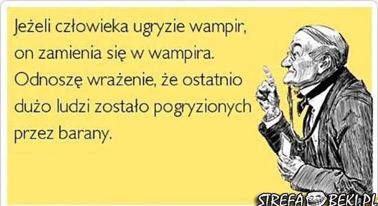 Jeżeli człowieka ugryzie wampir...