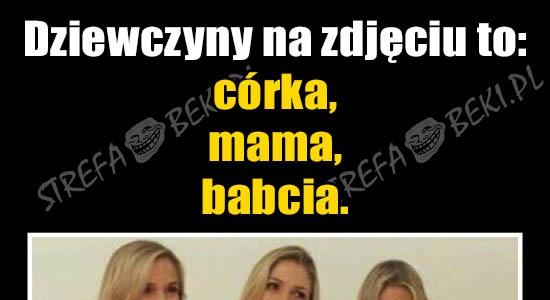 Córka, mama oraz babcia
