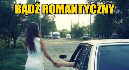 Bądź romantyczny