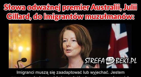 Bardzo mądre słowa premier Australii na temat imigrantów
