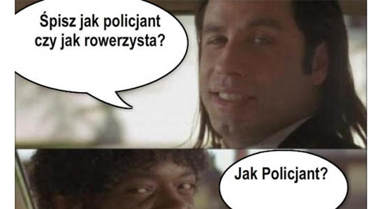 Śpisz jak policjant czy jak rowerzysta?