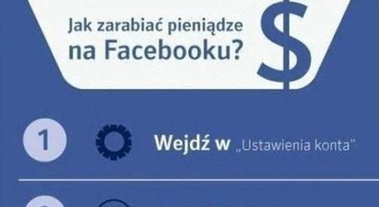 Jak zarabiać pieniądze na Facebooku