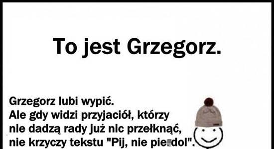 Bądź jak Grzegorz