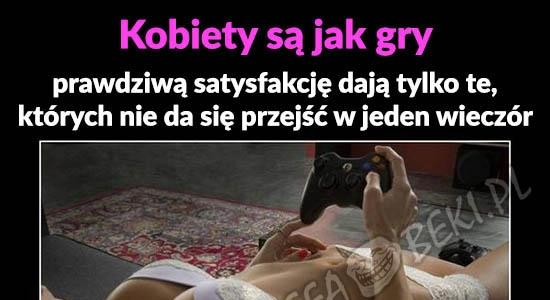 Kobiety są jak gry