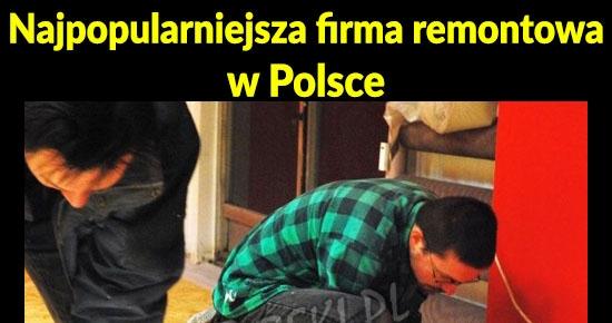 Najpopularniejsza firma remontowa w Polsce