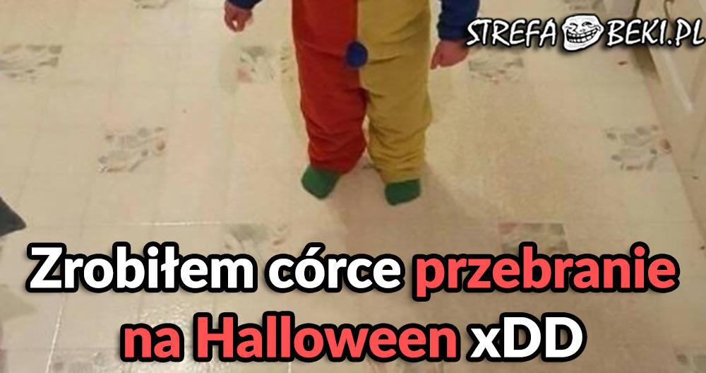 Przebranie na Halloween xD