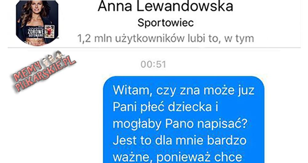Wiadomość do Ani Lewandowskiej :D