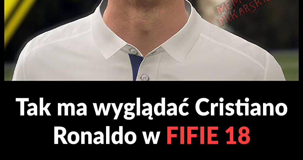 Cristiano Ronaldo w Fifie 18 :D