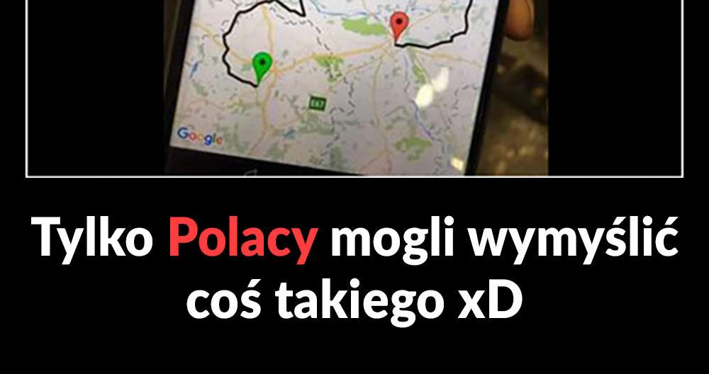Tylko Polacy mogli to wymyślić :D