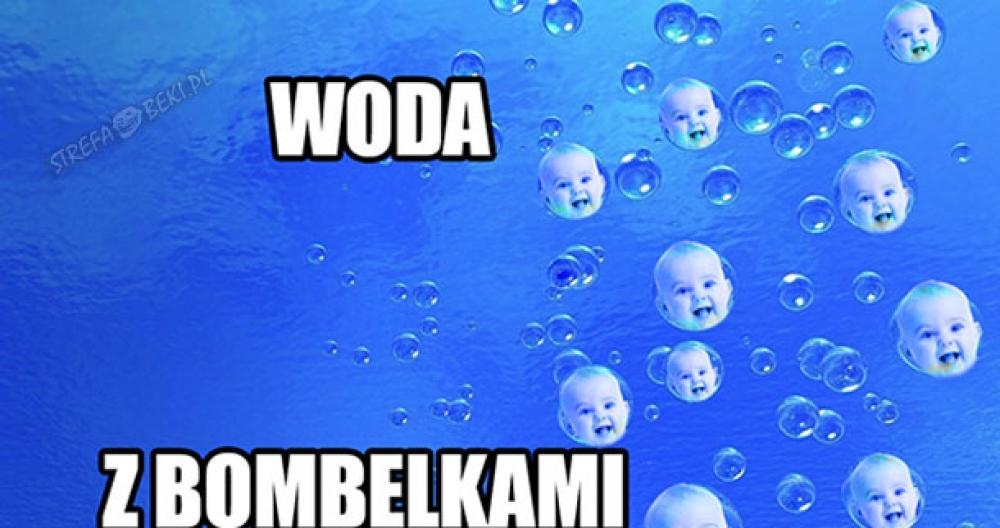 Woda z BOMBELKAMI