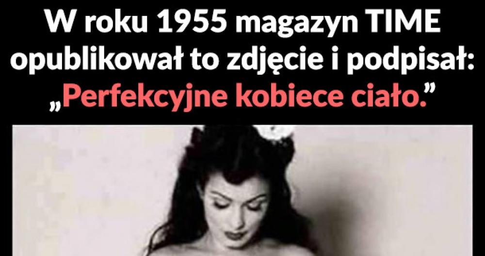 Perfekcyjne ciało kobiety w 1955r.