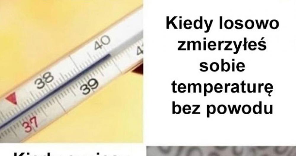 Z temperaturą tak jest
